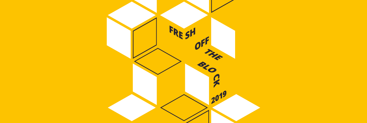 Fresh off the block - Arts, Creative Industries and Education Degree Show