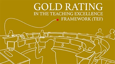 Gold rating in the Teaching Excellence Framework (TEF) 2018